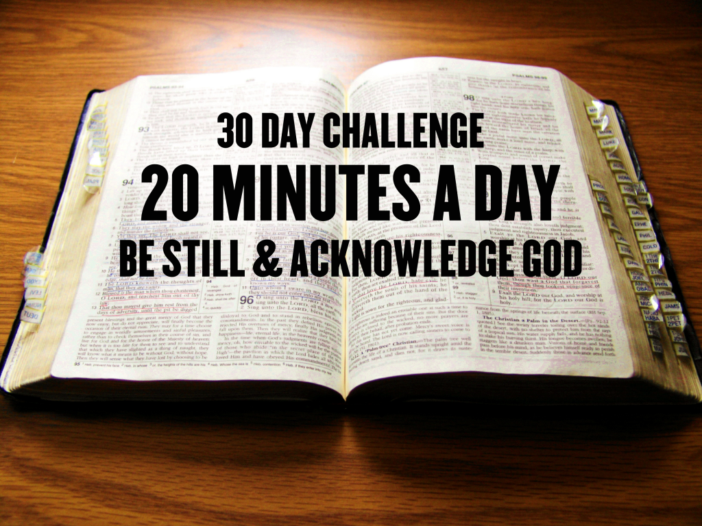 30 Day BE STILL Challenge
