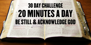 30 Day BE STILL Challenge