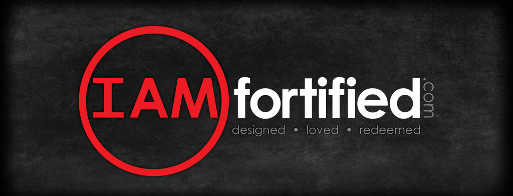 i am I AM fortified